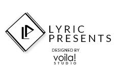 Lyric Presents