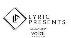 Lyric Presents