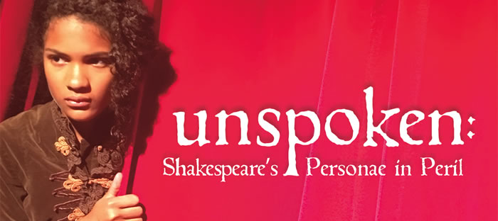 """Unspoken: Shakespeare's Personae in Peril"" at Hollywood Fringe"